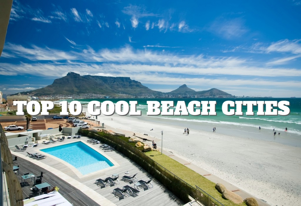 Top 10 Cool Beach Cities