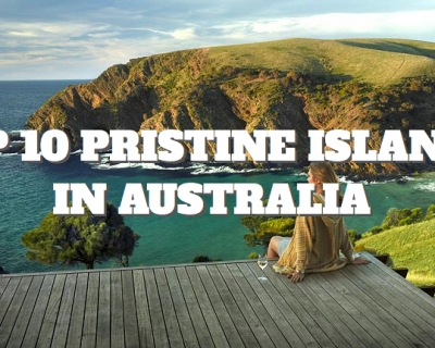 Top 10 Pristine Islands in Australia