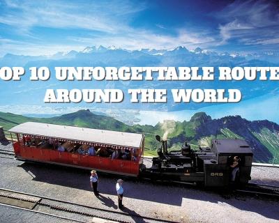 Top 10 Unforgettable Routes Around the World