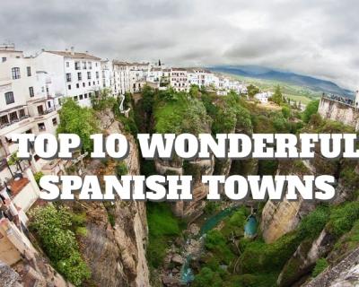 Top 10 Wonderful Spanish Towns