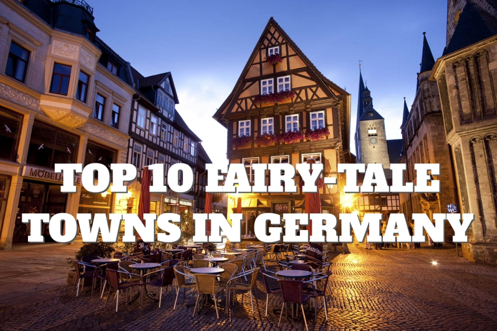 Top 10 Fairy Tale Towns In Germany Places To See In Your